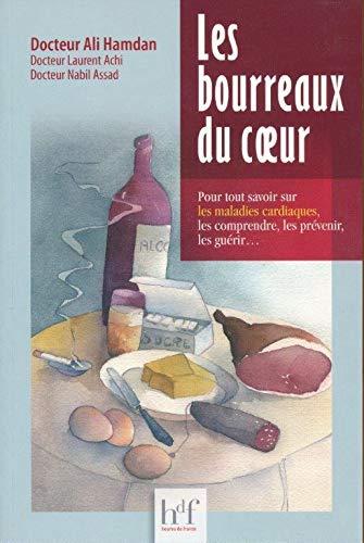 9782853853026: Les bourreaux du coeur (French Edition)