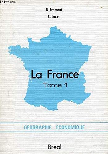 LA FRANCE TOME 1 ET 2: FROMENT R. ;