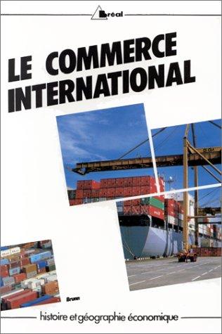 9782853944465: Le commerce international dans le monde au XXe si�cle