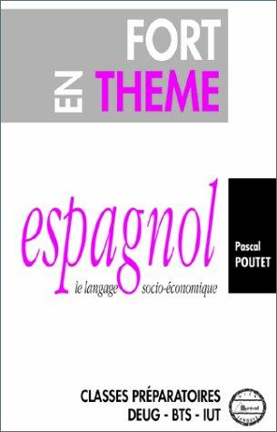 9782853945103: Fort en thème espagnol. Le langage socio-économique