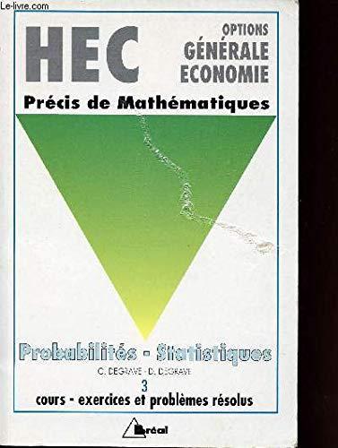 9782853945400: HEC - Option économie - Précis de mathématiques : Probabilités Statistiques
