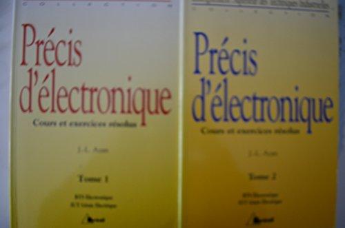 9782853946377: PRECIS D'ELECTRONIQUE. Tome 1, Cours et exercices résolus