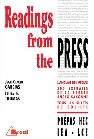 Readings From The Press: L'anglais Des Me?dias,: Garcias, Jean-Claude, Thomas,