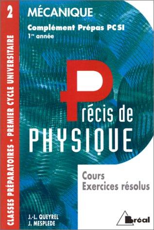 9782853947886: MECANIQUE. Cours, exercices r�solus, compl�ment pr�pas PCSI 1�re ann�e