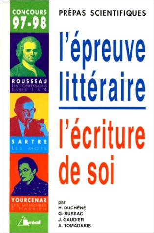 L'épreuve littéraire : L'écriture de soi, Jean-Jacques: Hervé Duchêne