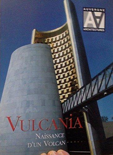 9782853950473: Vulcania Naissance d'un Volcan