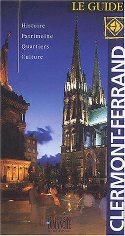 9782853950497: Clermont-Ferrand : Le guide