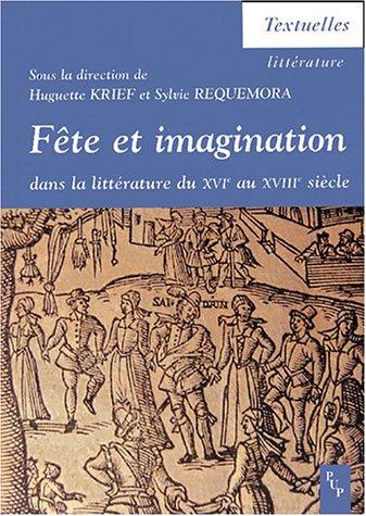 fete et imagination dans la litterature du xvi au xviii siecle: Sylvie ; Krieff, Huguette