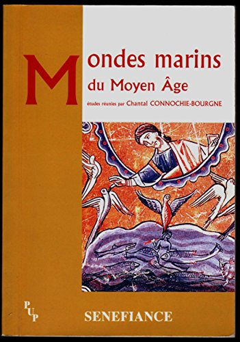 9782853996327: Mondes marins du Moyen Age (French Edition)