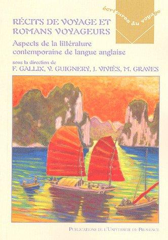 RÃ cits de voyages et romans voyageurs (French Edition): Vanessa Guignery