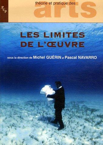 9782853996679: Les limites de l'oeuvre (French Edition)