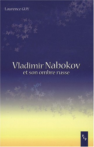 Vladimir Nabokov et son ombre russe (French Edition): Laurence Guy