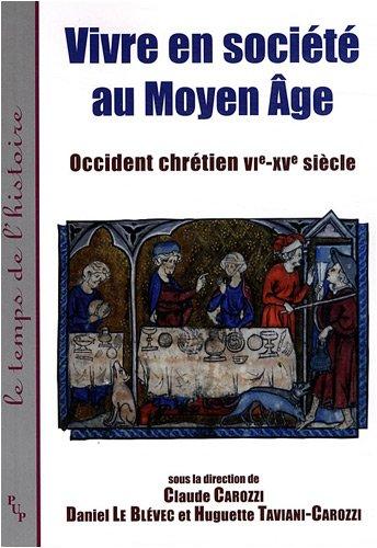 Vivre en société au Moyen âge (French Edition): Claude ...