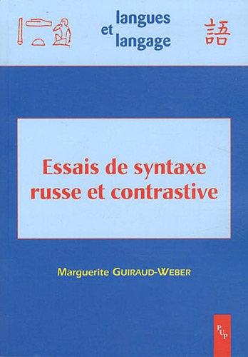 9782853997737: Essais de syntaxe russe et contrastive