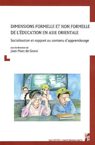 dimensions formelle et non formelle de l education en asie orientale: Jean-Marc de Grave
