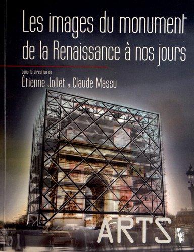 9782853998314: Les images du monument de la Renaissance � nos jours