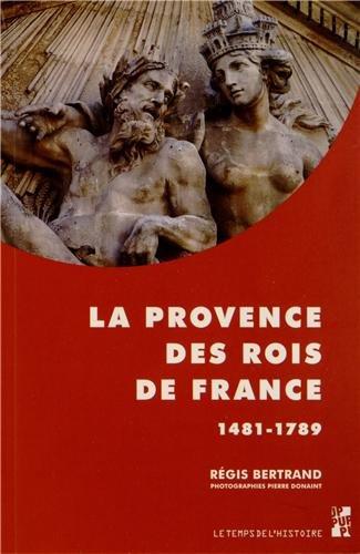 Provence des rois de france: Bertrand Regis