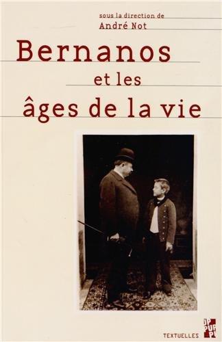 Bernanos et les âges de la vie: André Not