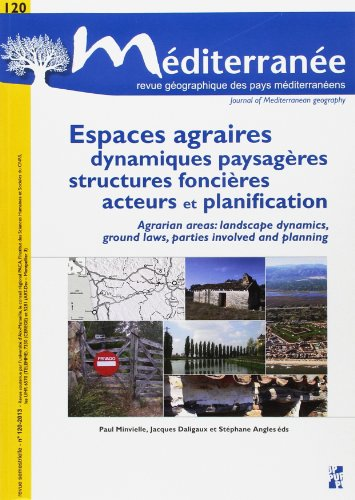 Espaces agraires dynamiques paysageres structures foncieres acteurs et planification: Minvielle ...