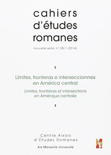 Cahiers d'études romanes : N° 28, Limites,: Collectif