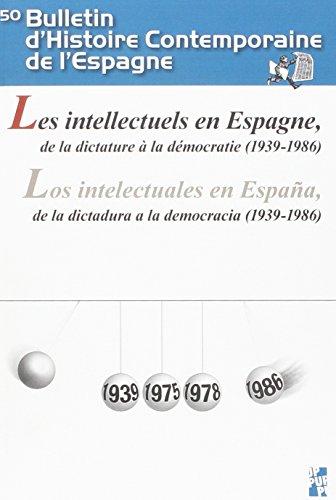 Intellectuels en Espagne, de la dictature à la démocratie