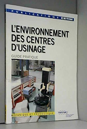 9782854001945: L'environnement des centres d'usinage