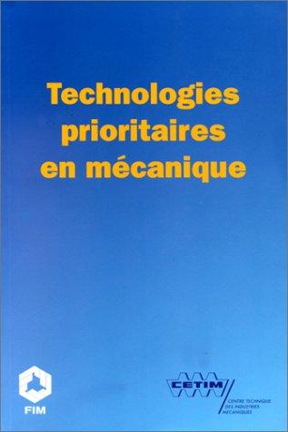 9782854004380: Technologies prioritaires en m�canique : Des opportunit�s de d�veloppement pour l'industrie m�canique fran�aise � l'aube du troisi�me mill�naire
