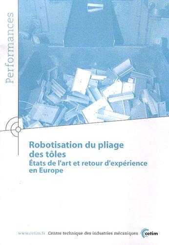 9782854006018: Robotisation du pliage des tôles : Etats de l'art et retour d'expérience en Europe