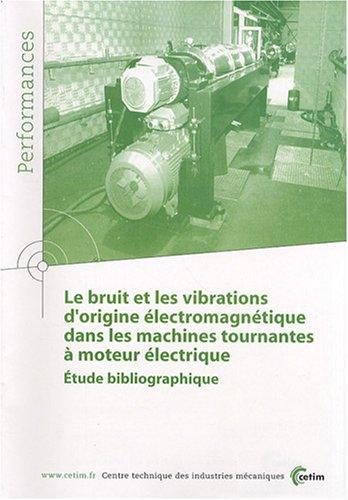 BRUIT ET LES VIBRATIONS D ORIGINE ELECTR: COLLECTIF