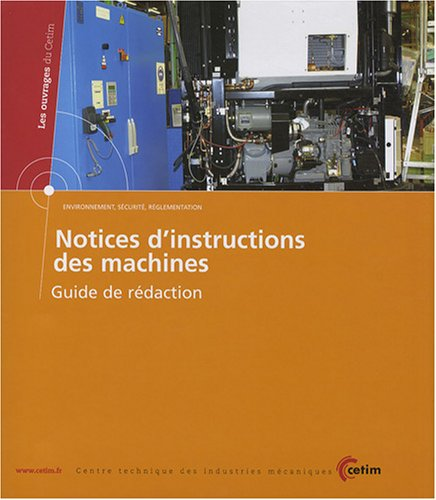 9782854007978: Notices d'instructions des machines : Guide de r�daction