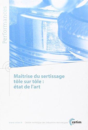 9782854008395: Maitrise du Sertissage Tole Sur Tole Etat de l'Art Performances 9q97