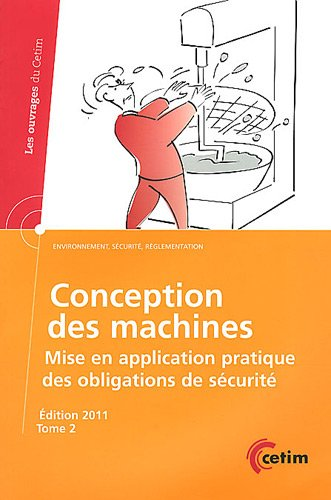9782854009286: Conception des machines : Mise en application pratique des obligations de sécurité Tome 2