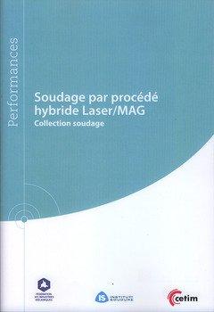9782854009972: Soudage par Procede Hybride Laser/Mag (Ref : 9q215).