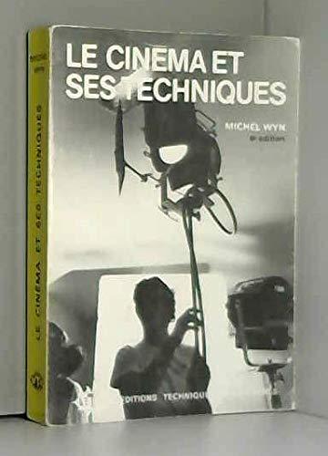 9782854070064: Le cinéma et ses techniques