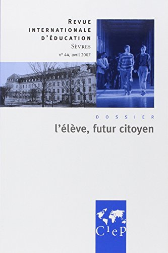 9782854205695: L'Eleve, Futur Citoyen Revue Internationale d'Education Sevres