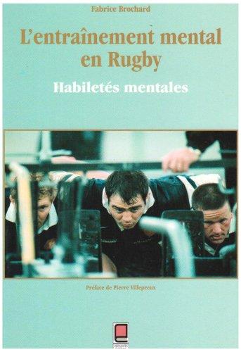9782854256598: L'entraînement mental en rugby : Habiletés mentales