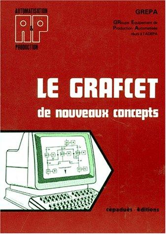 Le Grafcet - de nouveaux concepts: GREPA