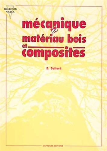 9782854281521: Mécanique du matériau bois et composites (Collection Nabla) (French Edition)