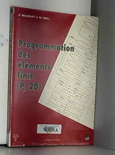 9782854281651: Programmation des éléments finis (P₁ 2D) (Collection Nabla) (French Edition)