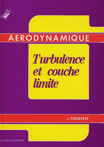 9782854282108: Aérodynamique - Turbulence et couche limite