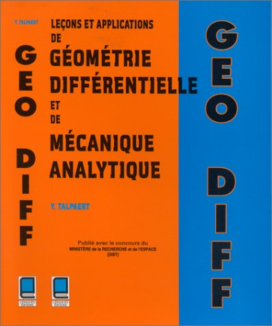 9782854283259: Leçons et applications de géométrie différentielle et de mécanique analytique