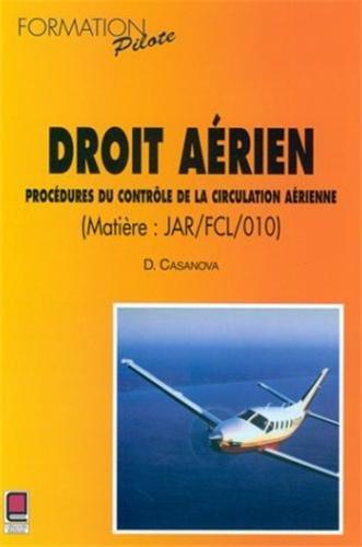9782854285031: Droit Aerien: Procedures Du Controle de La Circulation Aerienne: Formation Cpl-IR Programme Jar Fcl