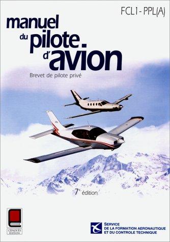 9782854285062: Manuel du pilote d'avion. Brevet de pilote privé FLC1-PPL(A)