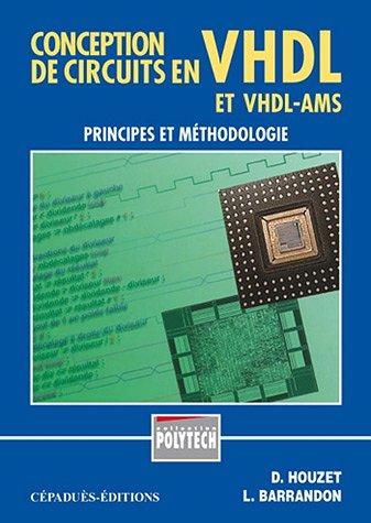 9782854285277: Conception de circuits en VHDL, principes et méthodologie