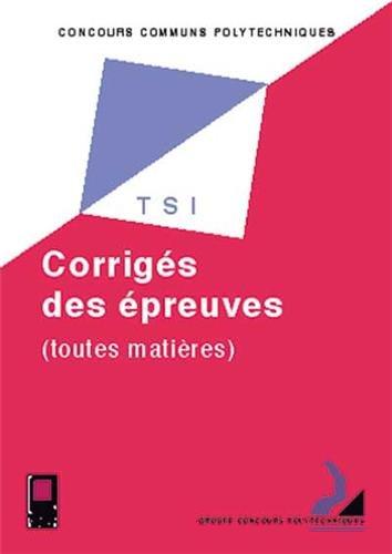 9782854285482: Concours communs polytechniques. Sujets et corrigés Filière TSI 2000