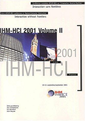 9782854285642: IHM-HCI 2001. Volume 2, Treizièmes journées sur l'ingénierie de l'Interaction Homme-Machine de l'AFIHM