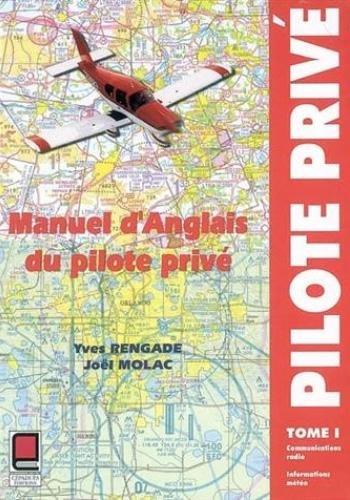 9782854285772: Manuel d'anglais du pilote privé, tome 1 (1 livre + coffret 6 cassettes + 1 carte)