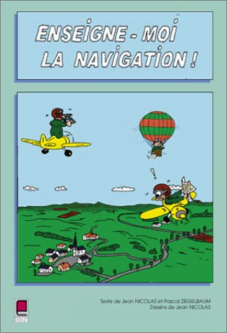 9782854285994: Enseigne moi la navigation, tome 3