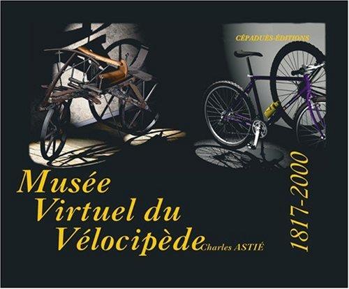 9782854286113: Le Musée virtuel du vélocipède