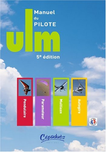 9782854288001: Manuel du pilote ULM - 5ème édition